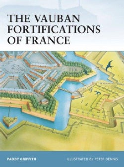 The Vauban Fortifications of France (Paperback)