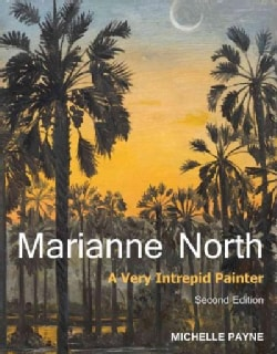 Marianne North: A Very Intrepid Painter (Hardcover)