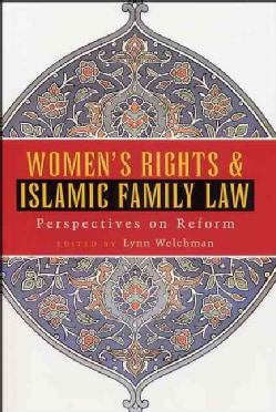 Women's Rights and Islamic Family Law: Perspectives on Reform (Paperback)