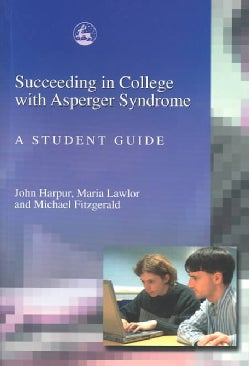 Succeeding in College With Asperger Syndrome (Paperback)