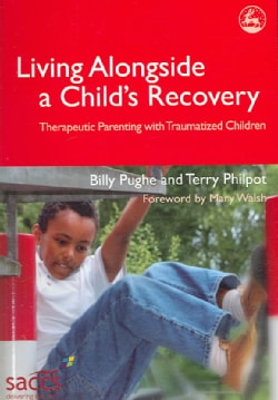 Living Alongside a Child`s Recovery