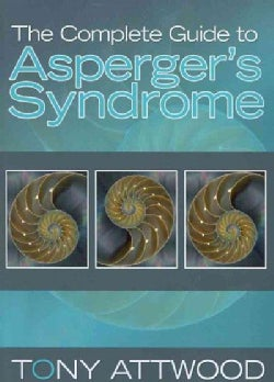 The Complete Guide to Asperger's Syndrome (Paperback)