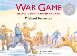 War Game: The Legendary Story of the First World Football Match (Hardcover)