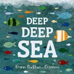 Deep Deep Sea (Board book)