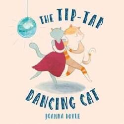 The Tip-Tap Dancing Cat (Paperback)