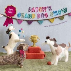 Patch's Grand Dogshow: Best in Show (Hardcover)