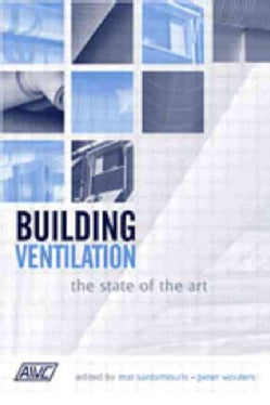 Building Ventilation: The State Of The Art (Hardcover)