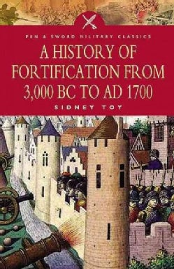 A History of Fortification from 3000 Bc to Ad 1700 (Paperback)