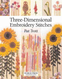 Three Dimensional Embroidery Stitches (Paperback)