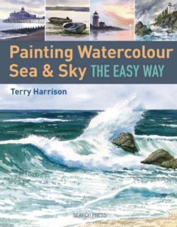 Painting Watercolour Sea & Sky the Easy Way (Paperback)
