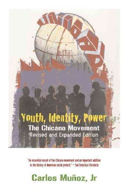 Youth, Identity, Power: The Chicano Movement (Paperback)