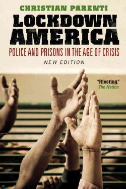 Lockdown America: Police and Prisons in the Age of Crisis (Paperback)