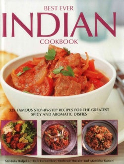 Best Ever Indian Cookbook: 325 Famous Step-by-Step Recipes for the Greatest Spicy and Aromatic Dishes (Hardcover)