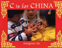 C Is For China (Paperback)