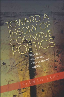 Toward a Theory of Cognitive Poetics (Hardcover)