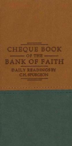 Cheque Book of the Bank of Faith: Tan/Green (Paperback)