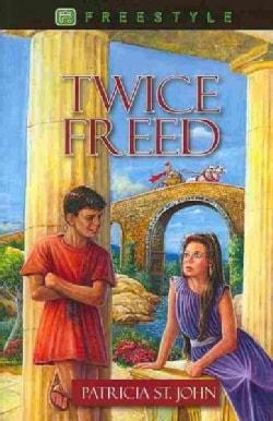 Twice Freed (Paperback)