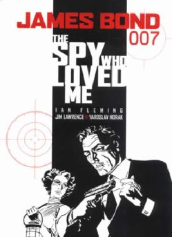 James Bond 007: The Spy Who Loved Me (Paperback)