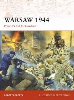 Warsaw 1944: Poland's Bid for Freedom (Paperback)