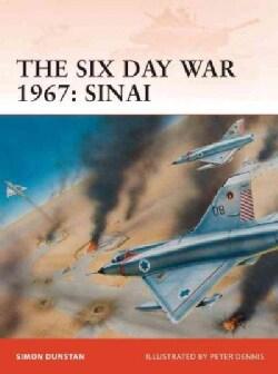 The Six Day War 1967: Sinai (Paperback)