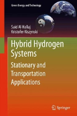Hybrid Hydrogen Systems: Stationary And Transportation Applications (Hardcover)