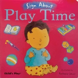 Play Time: American Sign Language (Board book)