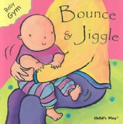 Bounce and Jiggle (Board book)