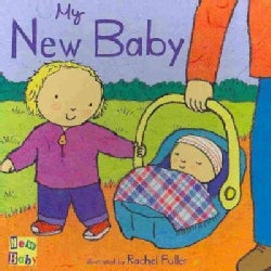 My New Baby (Board book)