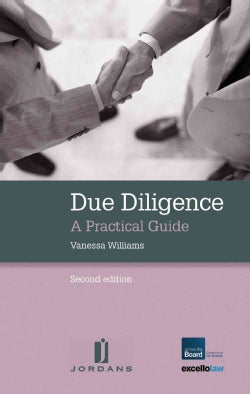 Due Diligence: A Practical Guide: Commercial and Legal Advice: Sample Documents on Cd-rom