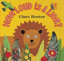 How Loud Is a Lion? (Board book)