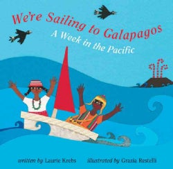 We're Sailing to Galapagos: A Week in the Pacific (Paperback)