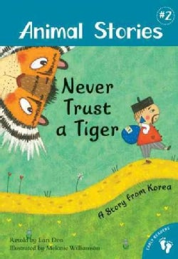Never Trust a Tiger: A Story from Korea (Paperback)