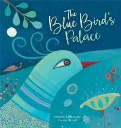 The Blue Bird's Palace (Hardcover)