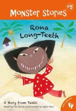 Rona Long-Teeth: A Story from Tahiti (Paperback)