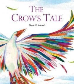 The Crow's Tale: A Lenni Lenape Native American Legend (Hardcover)