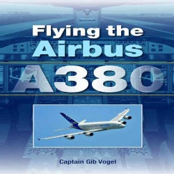 Flying the Airbus A380 (Paperback)