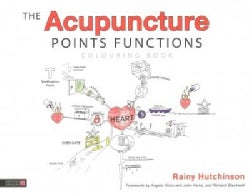 The Acupuncture Points Functions Colouring Book (Paperback)