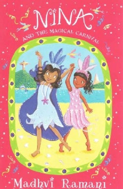 Nina and the Magical Carnival (Paperback)