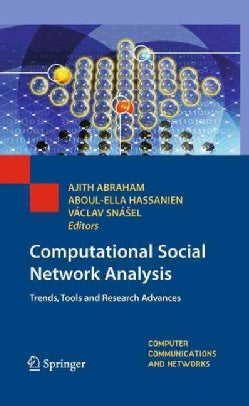 Computational Social Network Analysis: Trends, Tools and Research Advances (Hardcover)