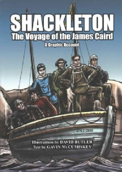 Shackleton: The Voyage of the James Caird - A Graphic Account (Paperback)