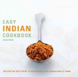 Easy Indian Cookbook: The Step-by-Step Guide to Deliciously Easy Indian Food at Home (Paperback)