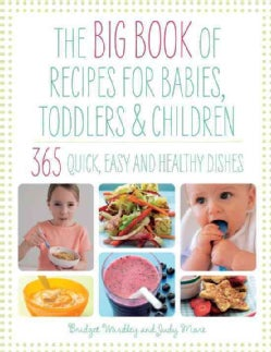 The Big Book of Recipes for Babies, Toddlers & Children (Paperback)