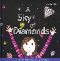 A Sky of Diamonds: A Story for Children About Loss, Grief and Hope (Hardcover)