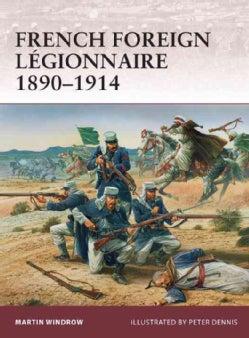 French Foreign Legionnaire 1890-1914 (Paperback)