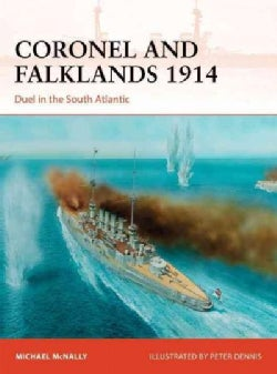 Coronel and Falklands 1914: Duel in the South Atlantic (Paperback)