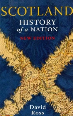 Scotland: History of a Nation (Paperback)