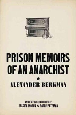 Prison Memoirs of an Anarchist (Paperback)