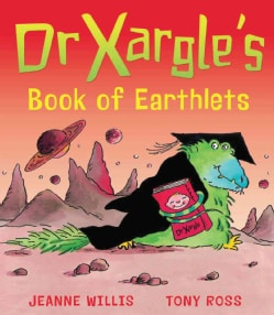 Dr Xargle's Book of Earthlets (Paperback)