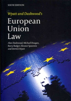 Wyatt and Dashwood's European Union Law (Paperback)