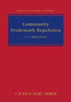 Community Trade Mark Regulation: (EC) No 207/2009, A Commentary (Hardcover)